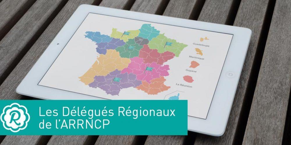 Les Délégués régionaux de l'ARRNCP