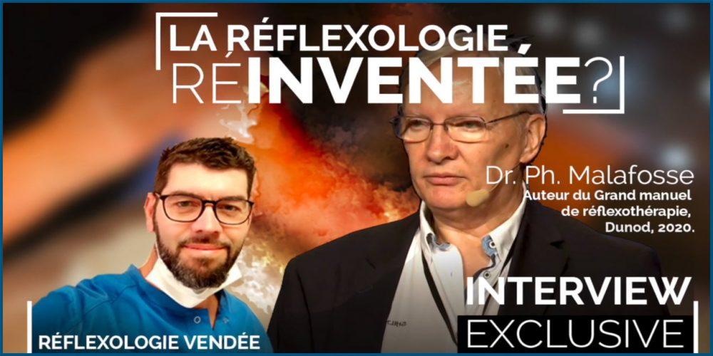 La réflexologie ré-inventée ? Entretien avec le docteur Philippe Malafosse