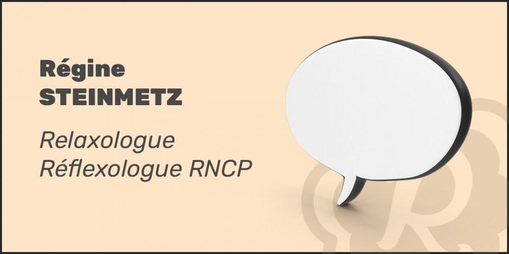 Témoignage & partage d'expérience de Régine Steinmetz